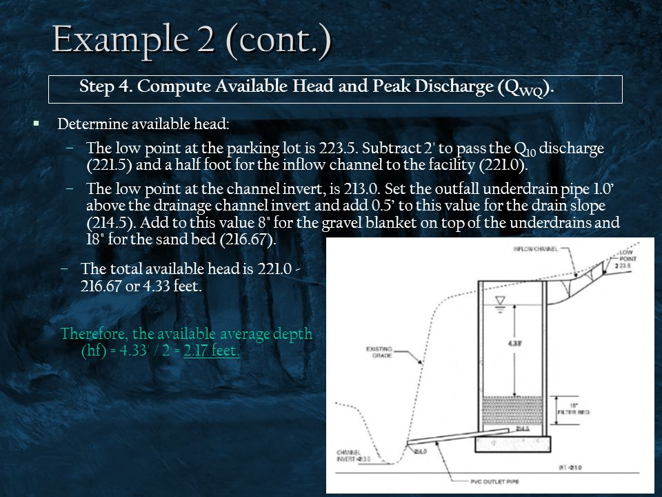 Example 2 (cont.) Step 4. Compute Available Head and Peak Discharge (QWQ). Determine available head: