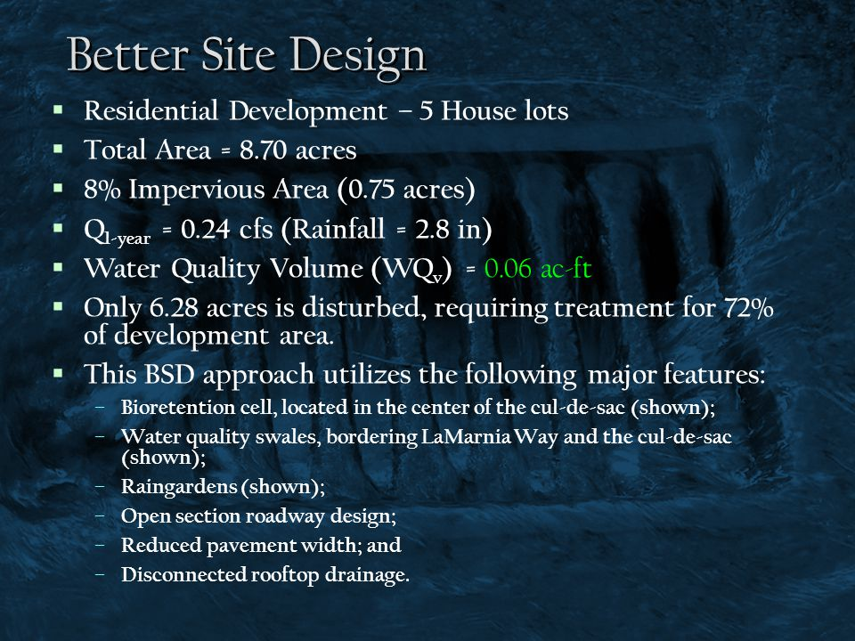 Better Site Design Residential Development – 5 House lots