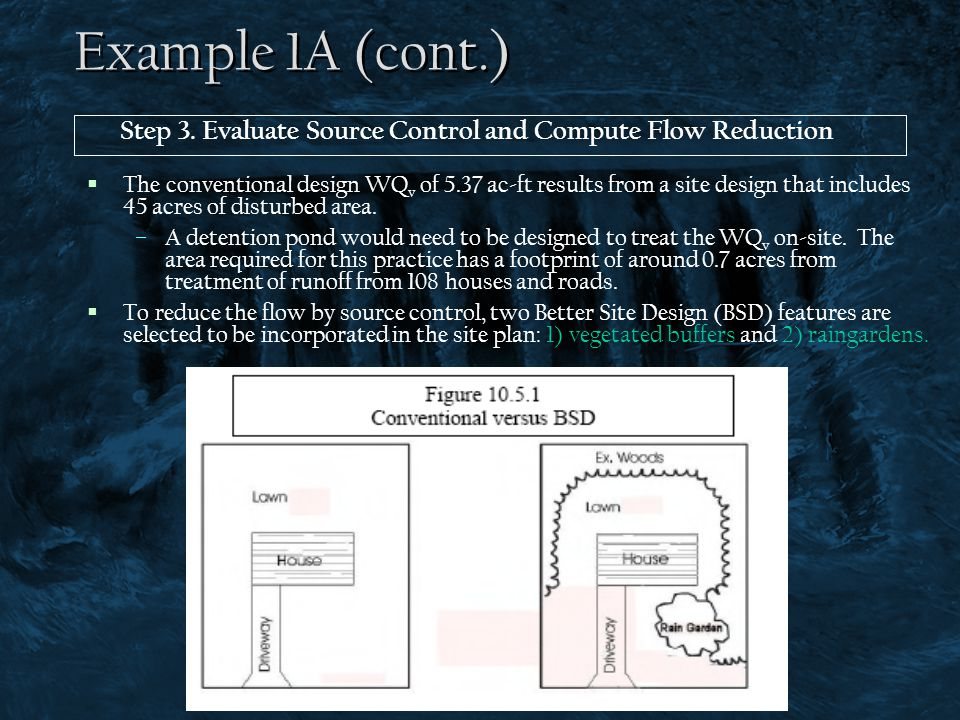 Example 1A (cont.) Step 3. Evaluate Source Control and Compute Flow Reduction.