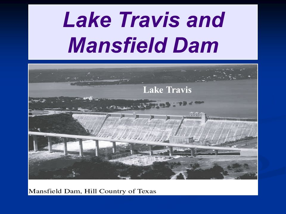Lake Travis and Mansfield Dam