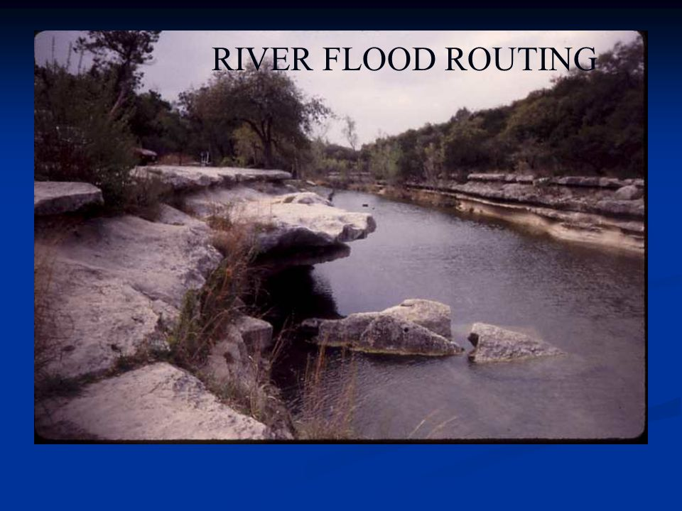 RIVER FLOOD ROUTING