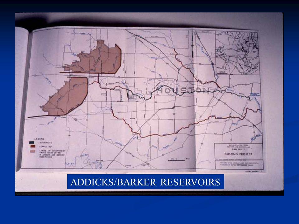 ADDICKS/BARKER RESERVOIRS