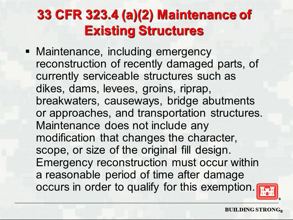 33 CFR 323.4 (a)(2) Maintenance of Existing Structures
