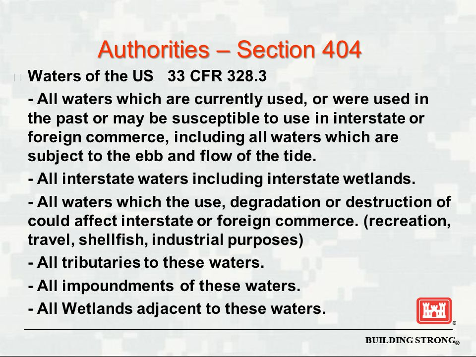 Authorities – Section 404 Waters of the US 33 CFR 328.3