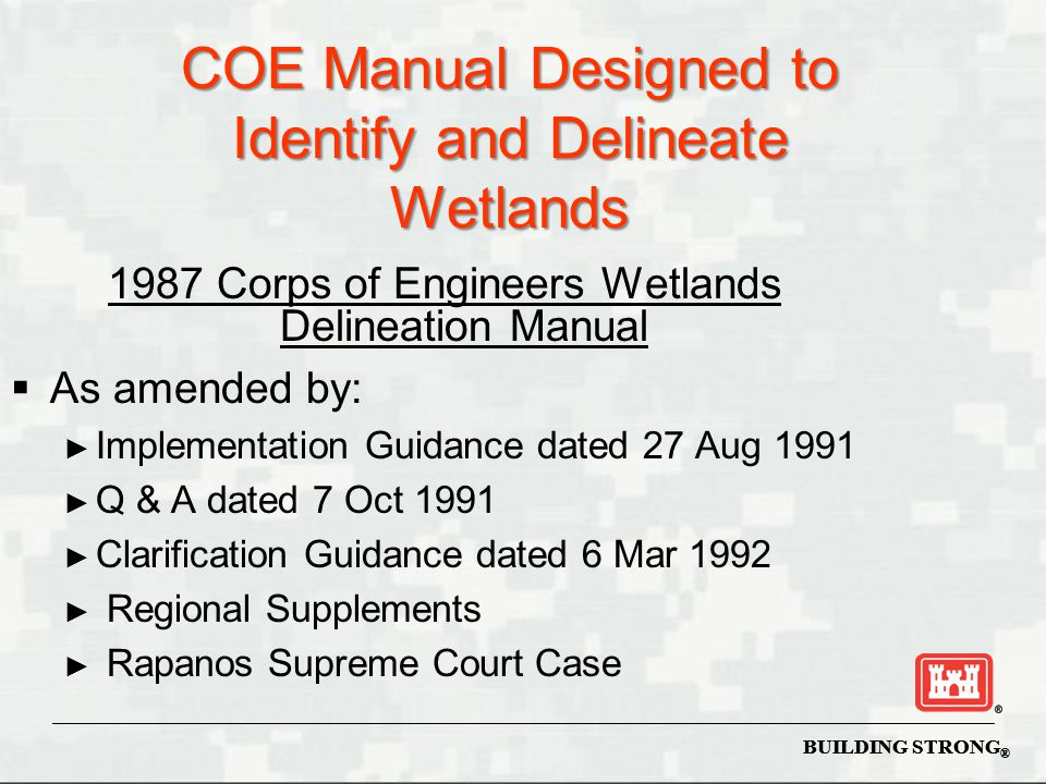 COE Manual Designed to Identify and Delineate Wetlands