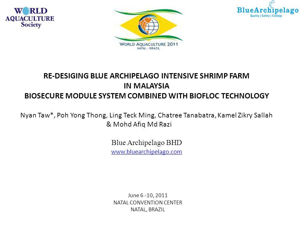 RE-DESIGING BLUE ARCHIPELAGO INTENSIVE SHRIMP FARM IN MALAYSIA