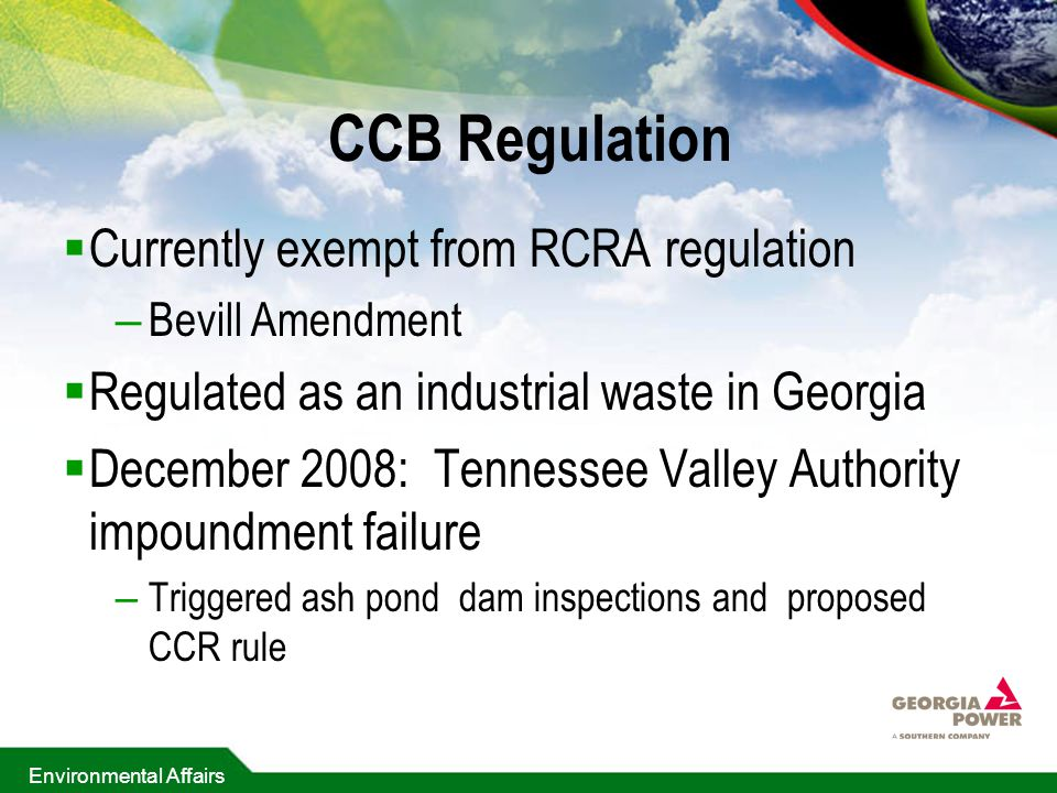 CCB Regulation Currently exempt from RCRA regulation