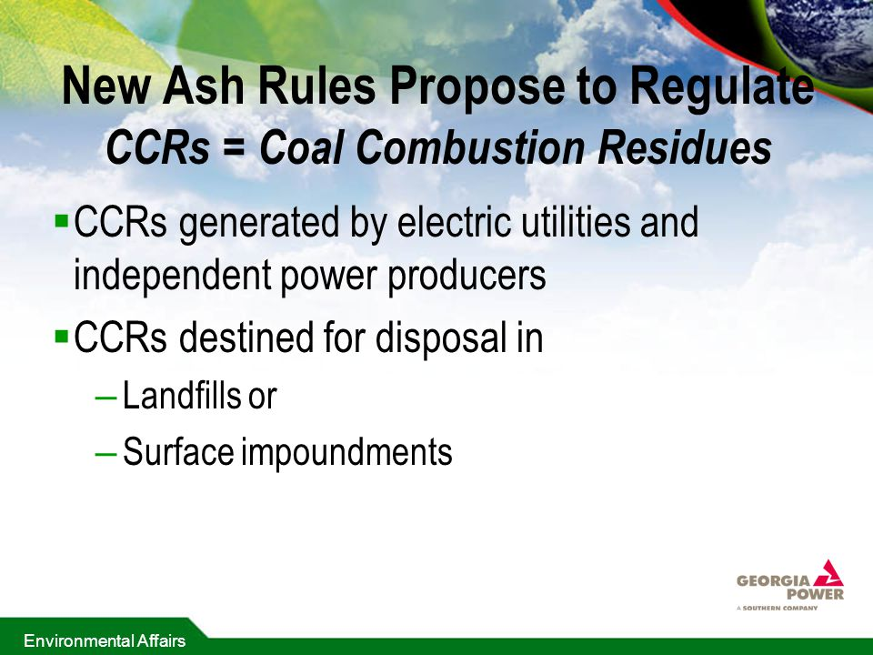 New Ash Rules Propose to Regulate CCRs = Coal Combustion Residues