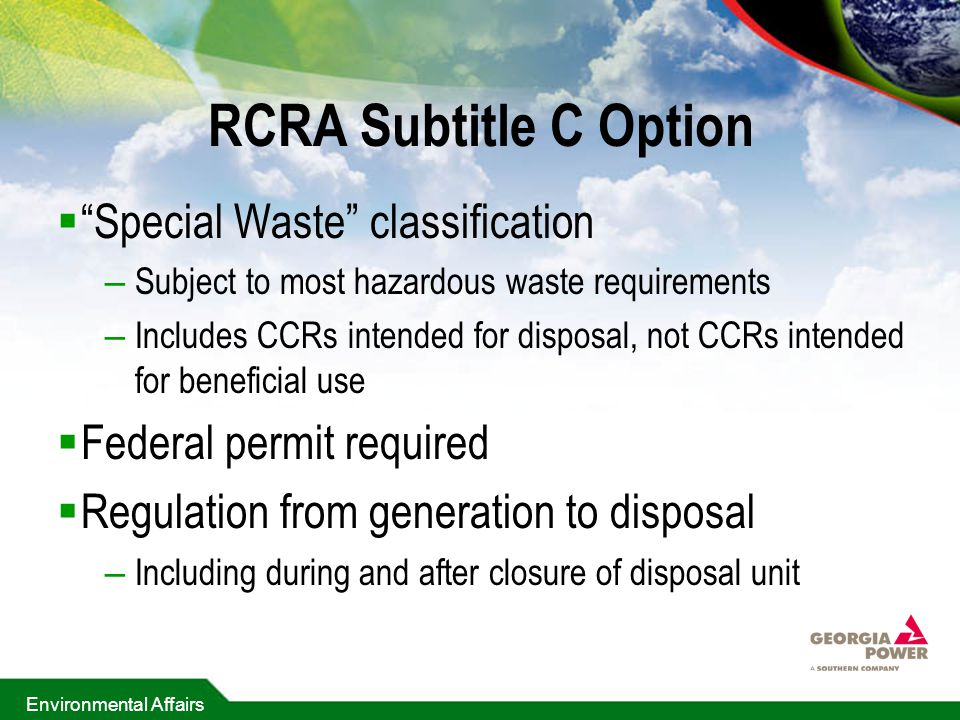 RCRA Subtitle C Option Special Waste classification