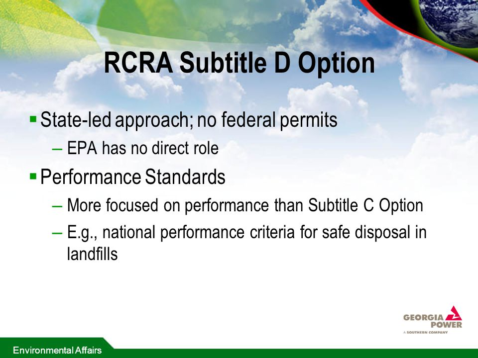 RCRA Subtitle D Option State-led approach; no federal permits