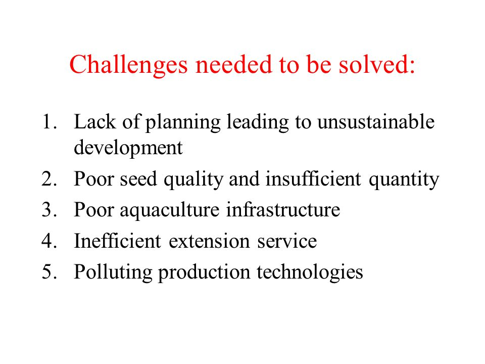 Challenges needed to be solved: