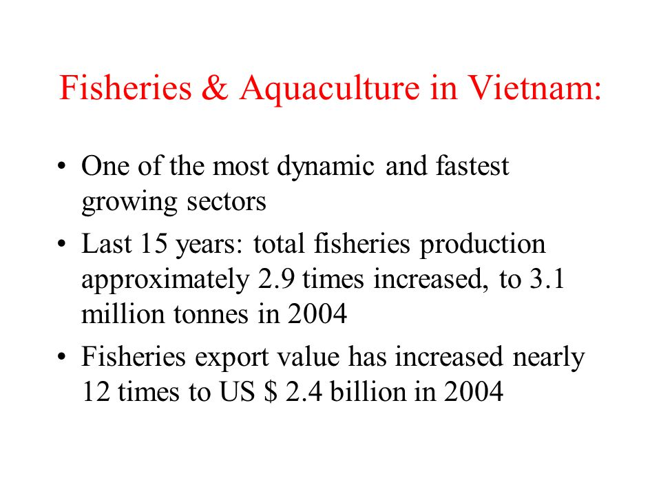 Fisheries & Aquaculture in Vietnam: