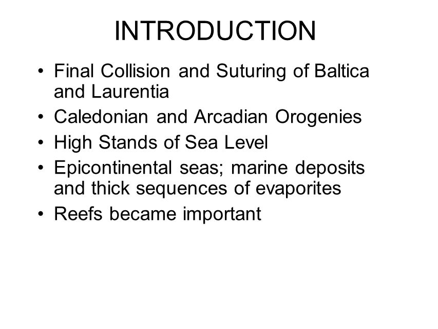 INTRODUCTION Final Collision and Suturing of Baltica and Laurentia