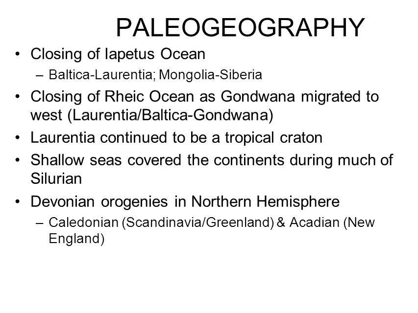 PALEOGEOGRAPHY Closing of Iapetus Ocean