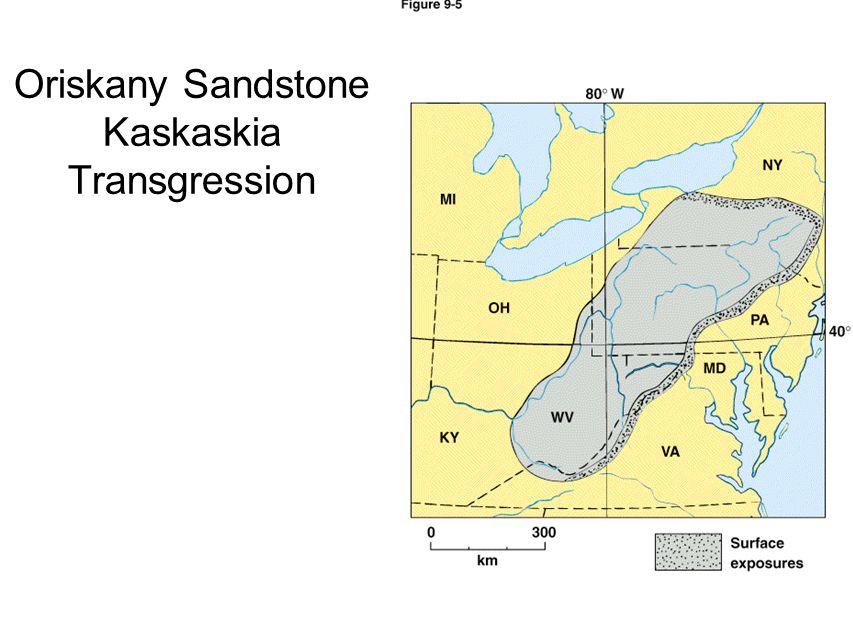 Oriskany Sandstone Kaskaskia Transgression