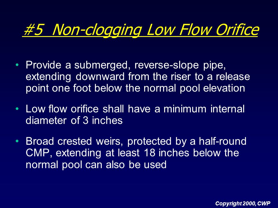 #5 Non-clogging Low Flow Orifice