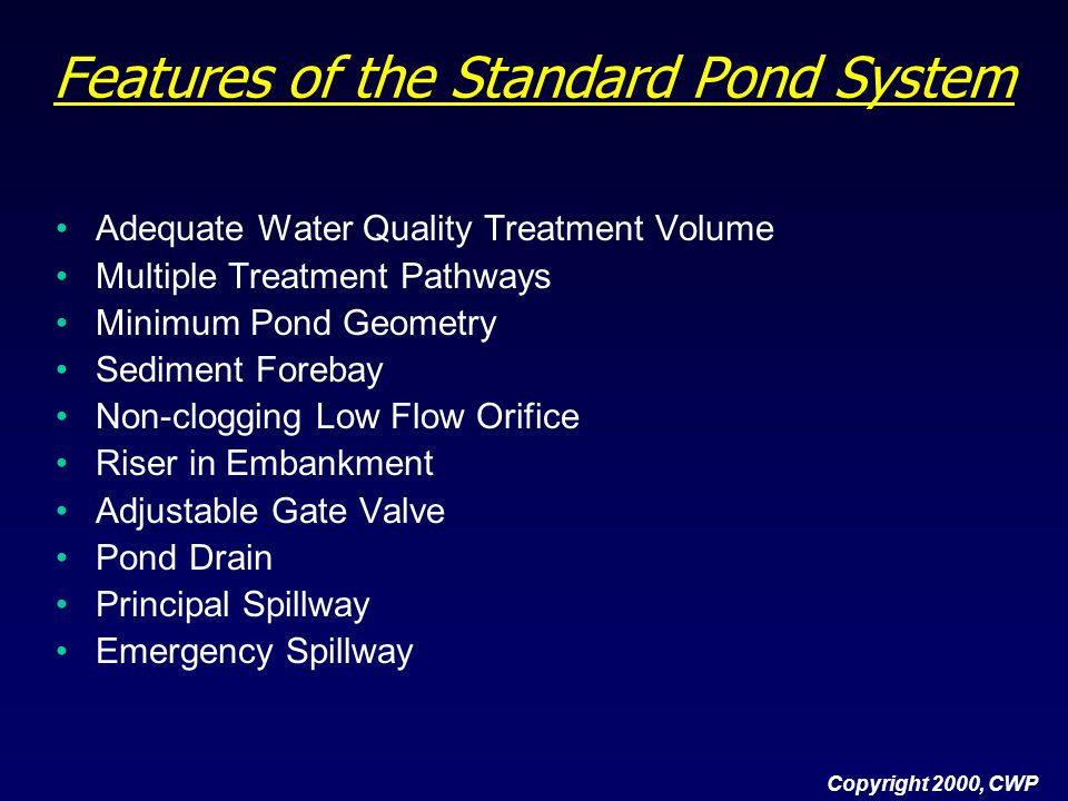 Features of the Standard Pond System