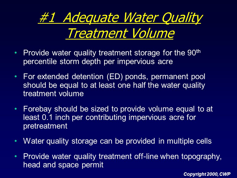 #1 Adequate Water Quality Treatment Volume