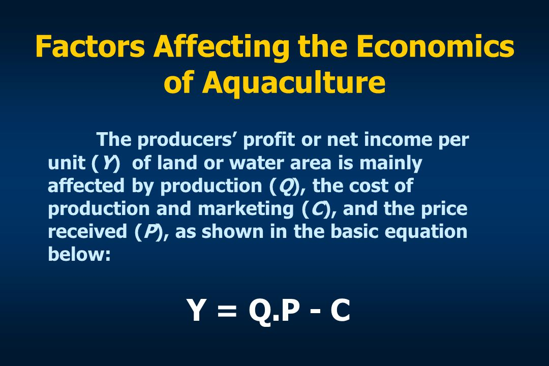 Factors Affecting the Economics of Aquaculture