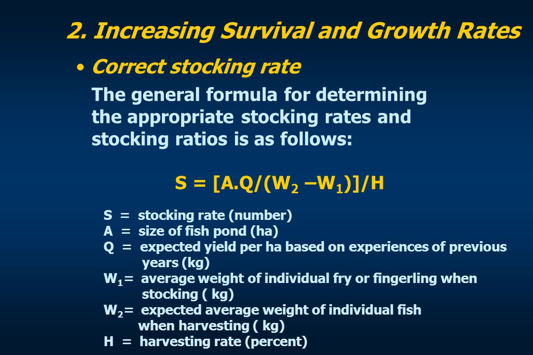 2. Increasing Survival and Growth Rates