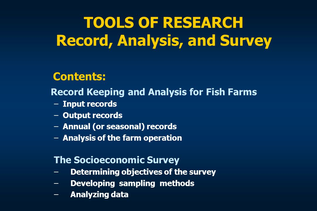 TOOLS OF RESEARCH Record, Analysis, and Survey