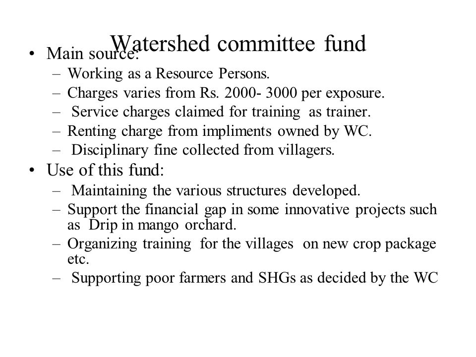 Watershed committee fund