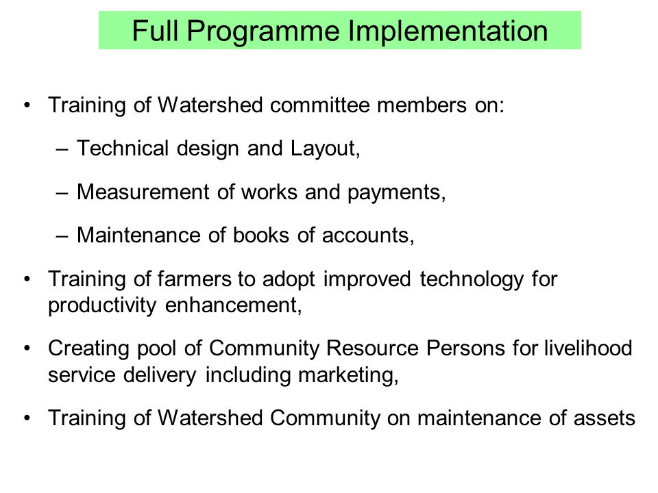 Full Programme Implementation