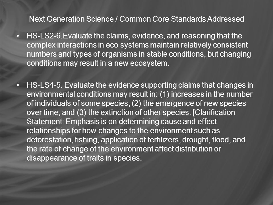 Next Generation Science / Common Core Standards Addressed