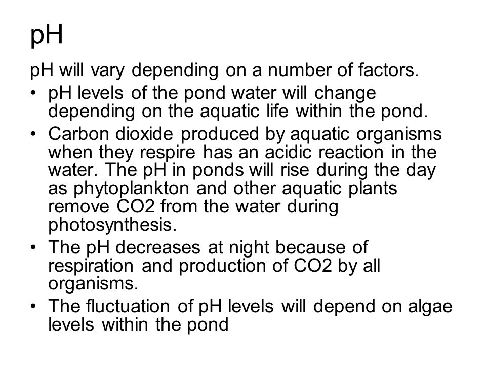 pH pH will vary depending on a number of factors.