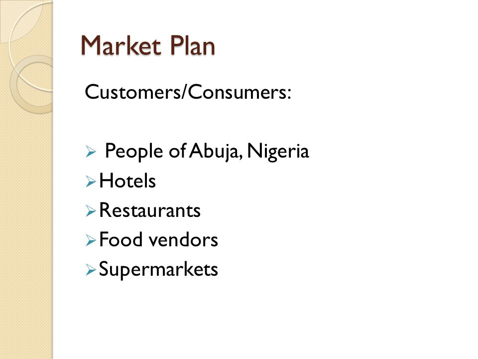 Market Plan Customers/Consumers: People of Abuja, Nigeria Hotels