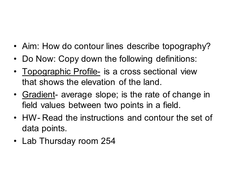 Aim: How do contour lines describe topography