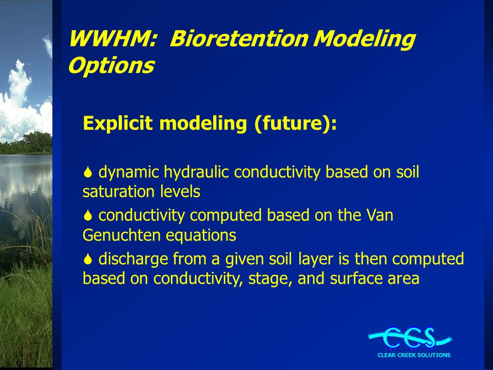 WWHM: Bioretention Modeling Options