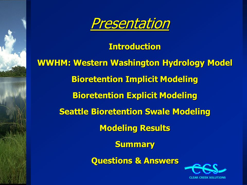 Presentation Introduction WWHM: Western Washington Hydrology Model