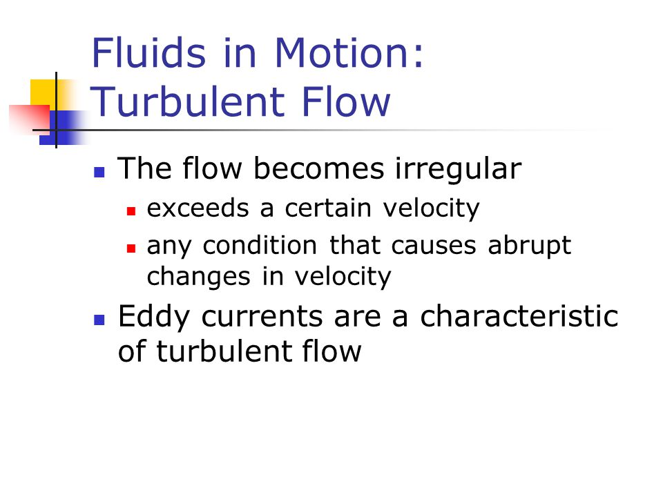 Fluids in Motion: Turbulent Flow