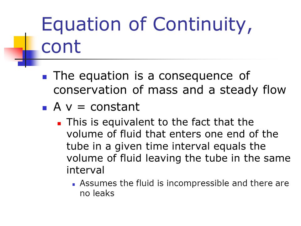 Equation of Continuity, cont