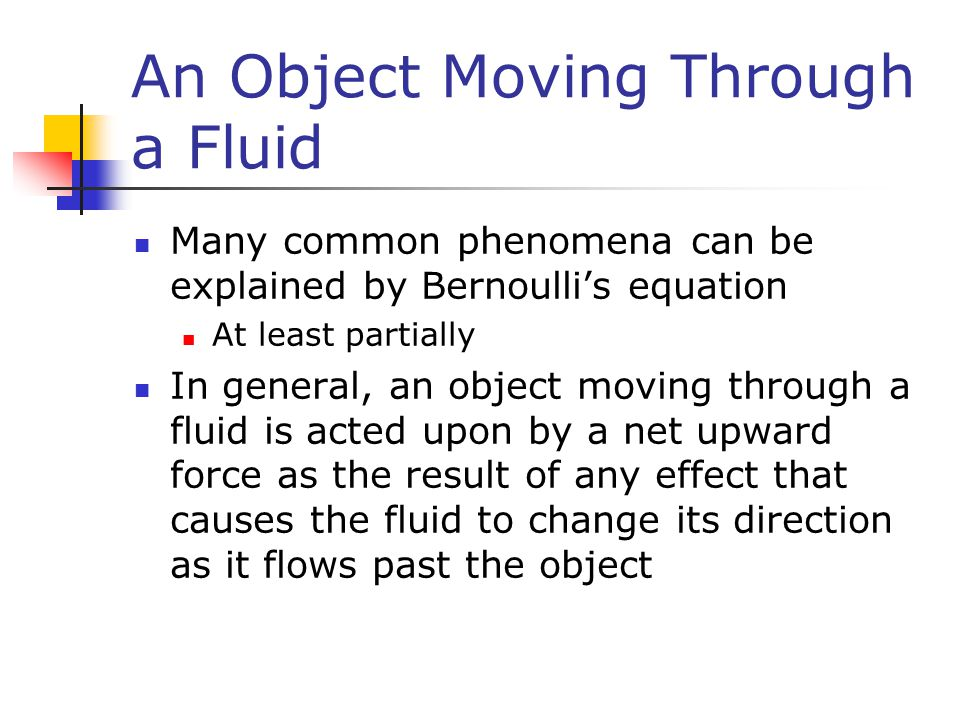 An Object Moving Through a Fluid