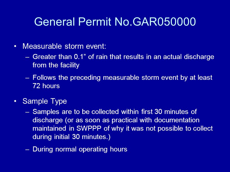 General Permit No.GAR050000 Measurable storm event: Sample Type