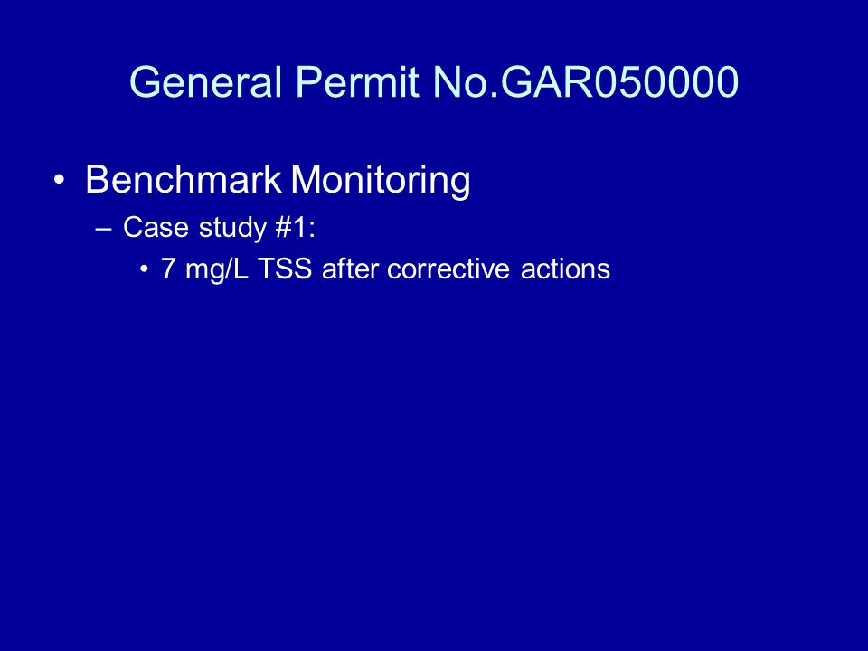 General Permit No.GAR050000 Benchmark Monitoring Case study #1: