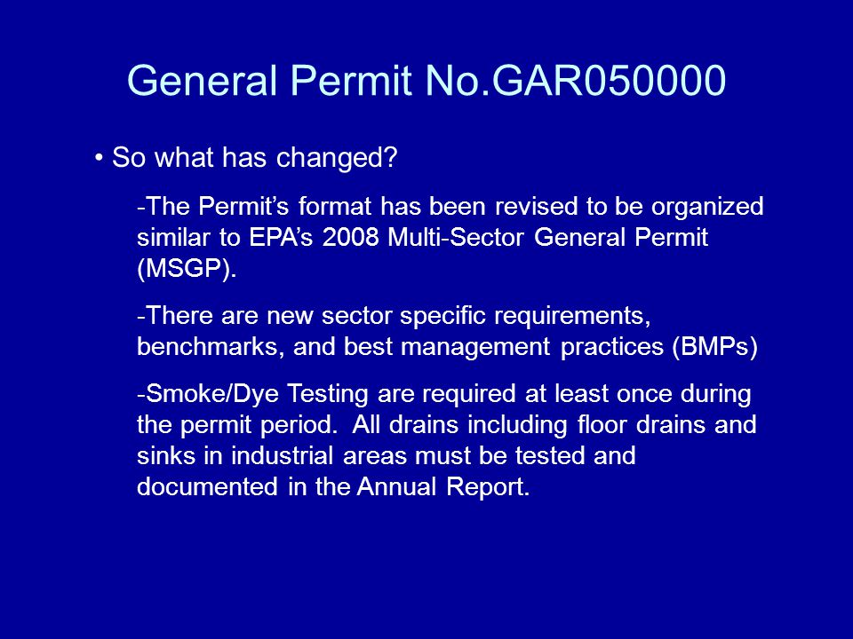 General Permit No.GAR050000 So what has changed