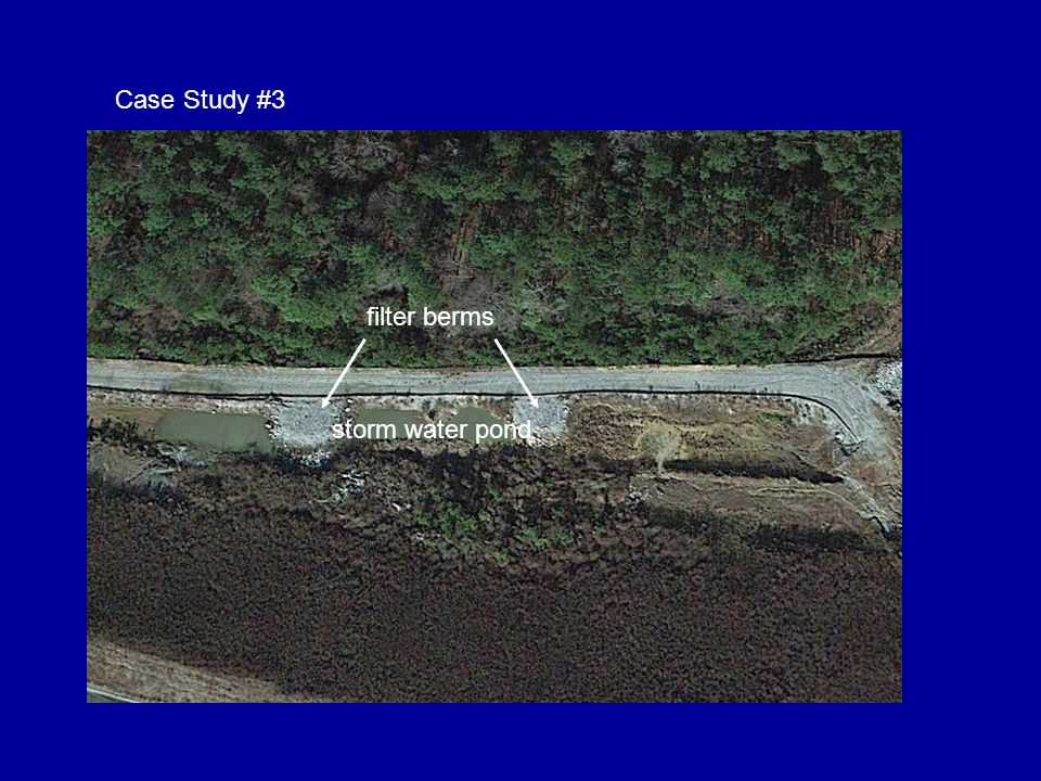 Case Study #3 filter berms storm water pond