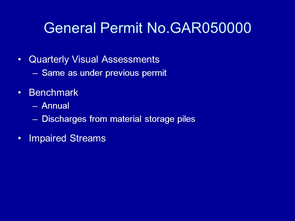 General Permit No.GAR050000 Quarterly Visual Assessments Benchmark