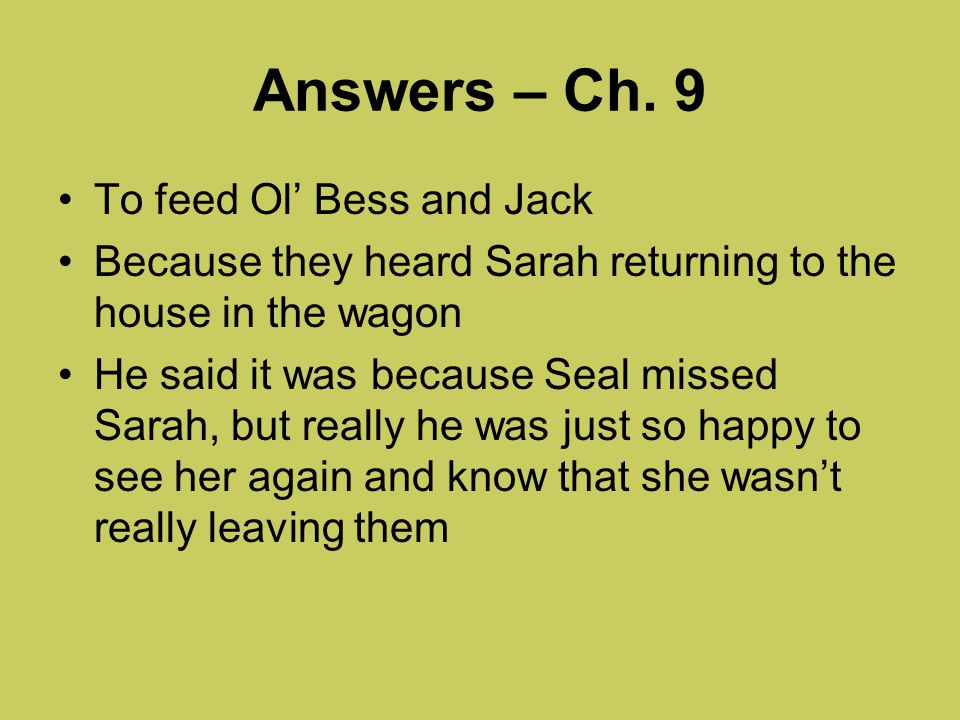 Answers – Ch. 9 To feed Ol' Bess and Jack