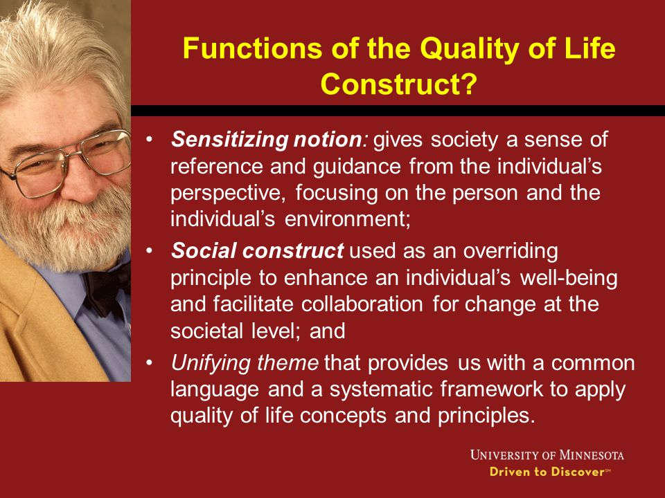 Functions of the Quality of Life Construct