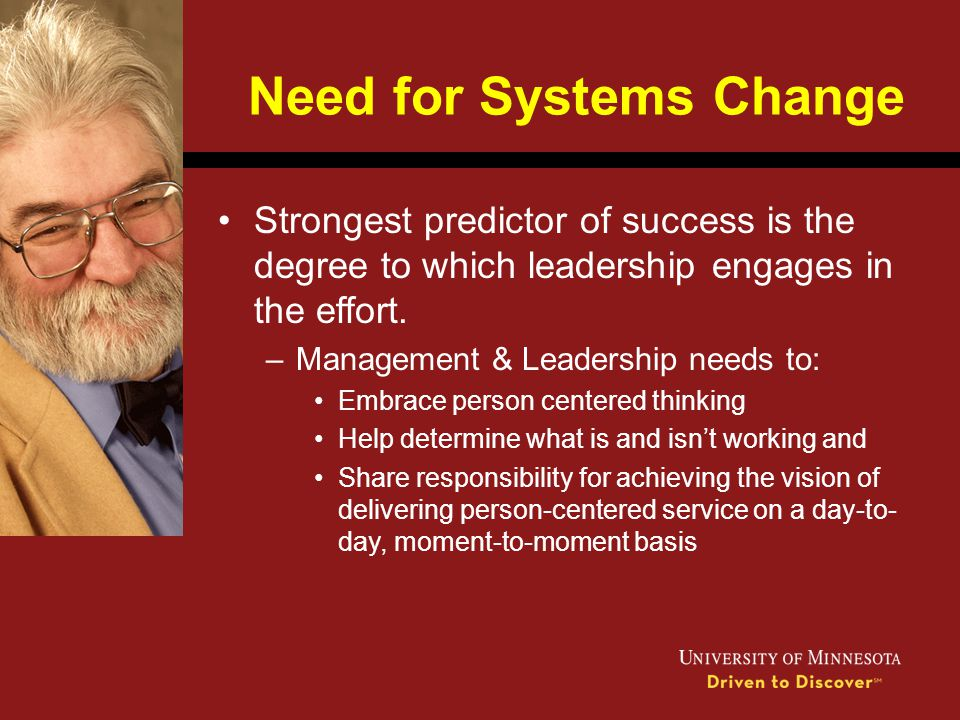Need for Systems Change