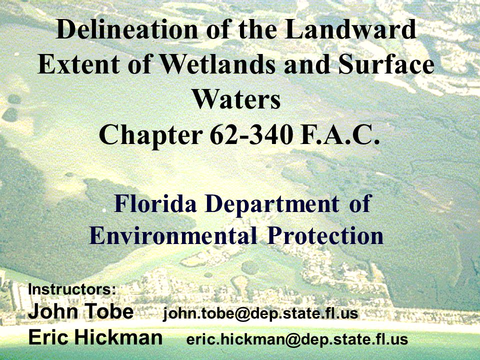 Delineation of the Landward Extent of Wetlands and Surface Waters