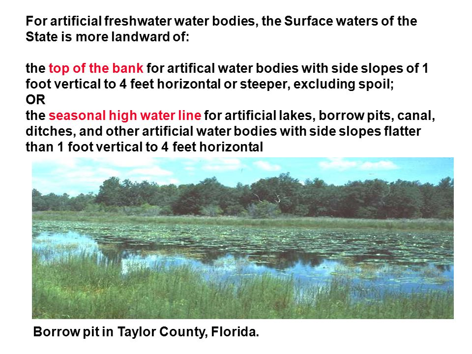 For artificial freshwater water bodies, the Surface waters of the State is more landward of: