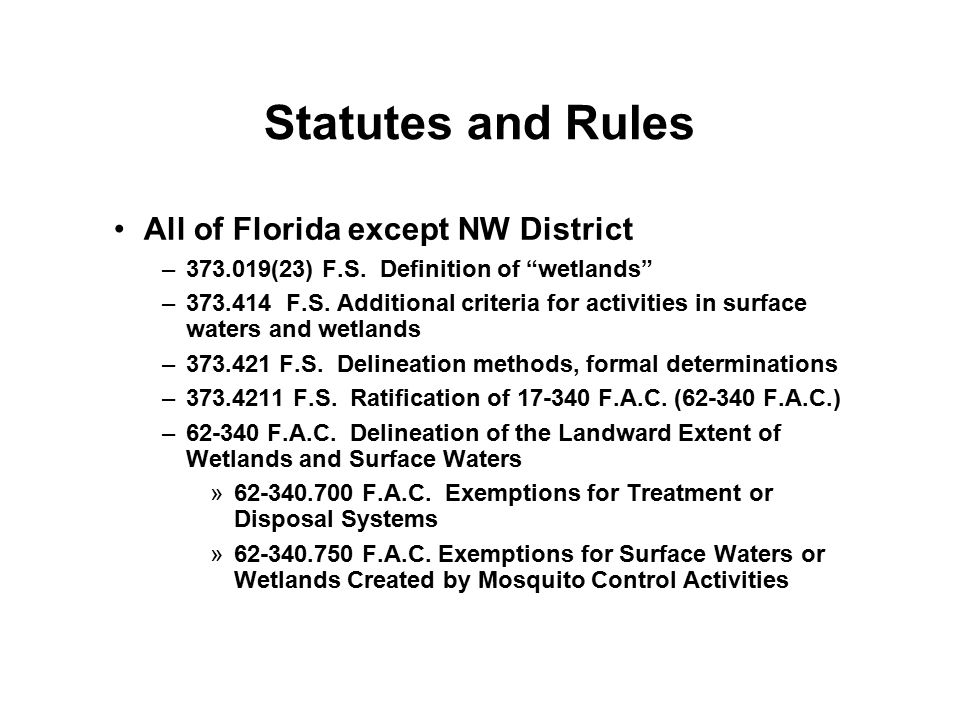 Statutes and Rules All of Florida except NW District
