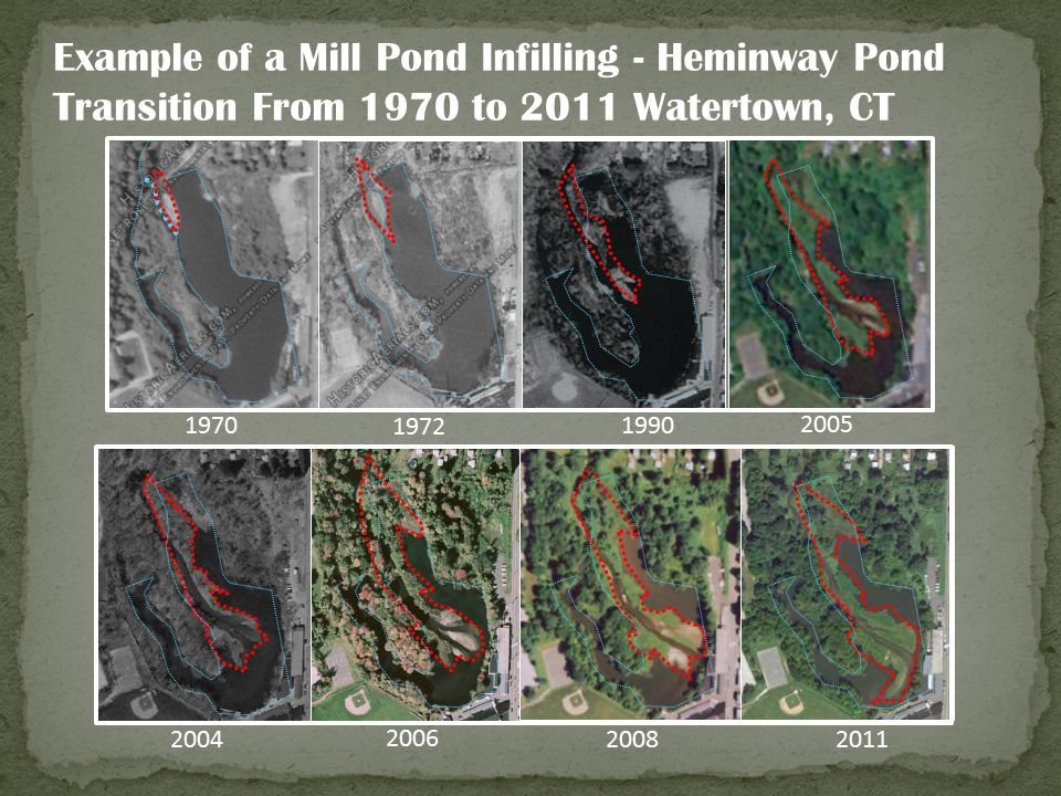 Example of a Mill Pond Infilling - Heminway Pond Transition From 1970 to 2011 Watertown, CT