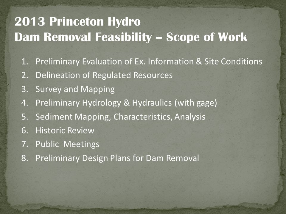 Dam Removal Feasibility – Scope of Work