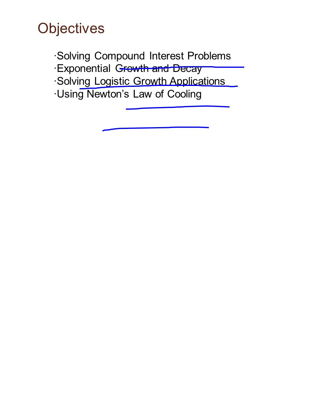 Objectives ·Solving Compound Interest Problems